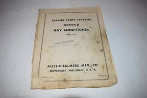 1965 Allis chalmers Hay Conditioner Section Ii Dealers Parts Catalog