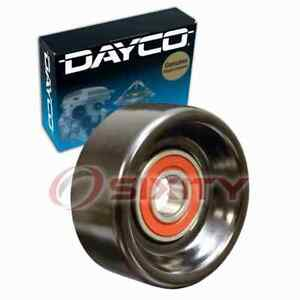 Dayco Drive Belt Idler Pulley For 2005 Buick Terraza Engine Bearing Tension Qu