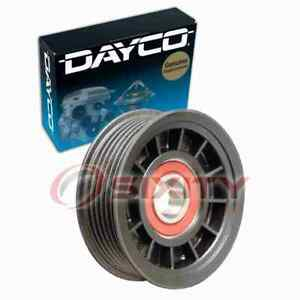 Dayco Drive Belt Idler Pulley For 1992 1995 Chevrolet Astro Engine Bearing Jl