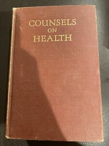 Ellen White Counsels on Health 1951 Pacific Press Publishing SDA $9.79