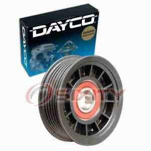 Dayco Grooved Pulley Drive Belt Idler Pulley For 2000 Jeep Cherokee 4 0l L6 Hv