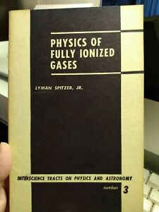 Physics of Fully Ionized Gases Paperback by Spitzer Lyman Jr. 1956 $12.99