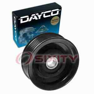 Dayco Drive Belt Idler Pulley For 2014 Nissan Rogue Select Engine Bearing Vs