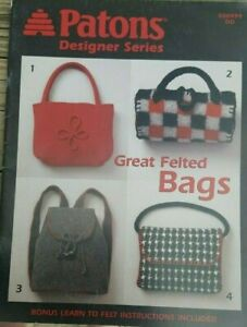 BONANZA SALE RARE KNITTING PATTERN BOOK: GREAT FELTED BAGS BY PATONS $1.00