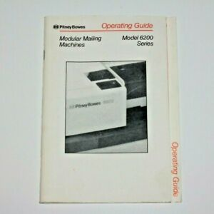 Pitney Bowes User Operating Guide Modular Mailing Machines Model 6200 Series