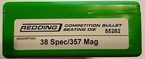 55282 REDDING COMPETITION SEATING DIE 38 SPECIAL 357 MAGNUM NEW FREE SHIP $114.99