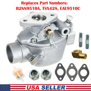 Eae9510c Carburetor For Ford Tractor Models 600 700 Series W 134 Cid Gas Engines