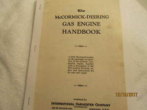 Ihc Mccormick Deering Gas Engine Theory Care Instructions Repair Of Engine