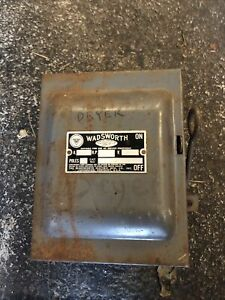 Wadsworth 30 Amp Fusible Vintage Disconnect Working Fuses
