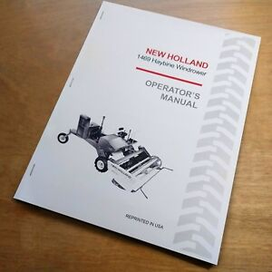 New Holland 1469 Haybine Swather Mower Conditioner Operator s Guide Manual Nh