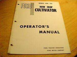 Ford 450 451 Row Crop Cultivator Operator s Manual
