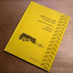 New Holland 311 Hay Baler Hayliner Parts Catalog Book List Manual Nh