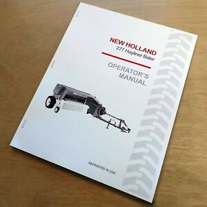 New Holland 277 Baler Hayliner Operator s Owners Book Guide Manual Nh