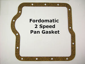 Fordomatic 2 Speed Natural Cork Pan Gasket 1959 64 Aluminum Case Two Speed Ford