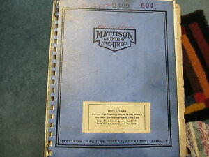 Mattison Parts Catalog For High Powered Precision Surface Grinders