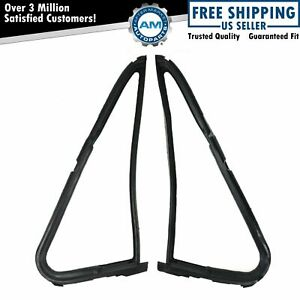 Vent Window Weatherstrip Seal Pair Set Kit For Dodge Ramcharger Pickup Truck