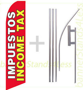 Impuestos Income Tax swooper Feather Flutter Sign Banner Tall Flag 15 Kit Rb