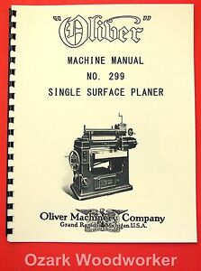 Oliver No 299 24 X 8 Wood Planer Owner s And Parts Manual 1090