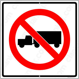 No Trucks Symbol On A 12 x12 Aluminum Sign Made In Usa Uv Protected