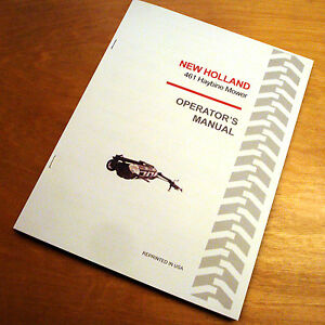 New Holland 461 Haybine Mower Conditioner Operator s Owners Book Guide Manual Nh
