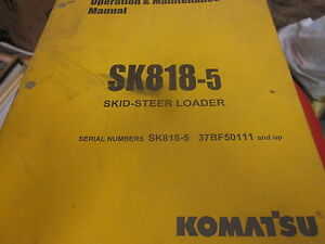 Komatsu Sk818 5 Skid Steer Loader Operation Maintenance Manual 2005