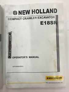 New Holland E18 Excavator Operators Manual not A Copy