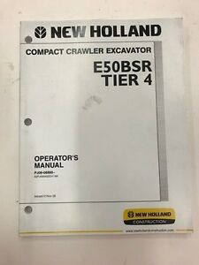 New Holland E50 Excavator Operators Manual not A Copy