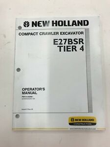 New Holland E27 Excavator Operators Manual not A Copy
