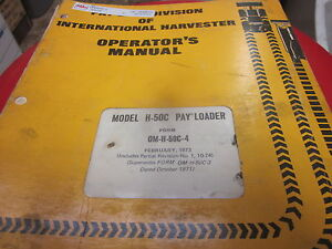 International Model H 50c Pay Loader Operators Manual