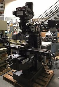 10 X 50 Webb Champ Heavy Duty Vertical Mill Milling Machine 3hp Tooling Nice