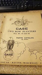 Case Two Row Planters Nos 40 41 And 41 Parts Catalog No B403
