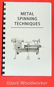 How to Do Metal Spinning Lathe Techniques For The Trade Handbook 0969