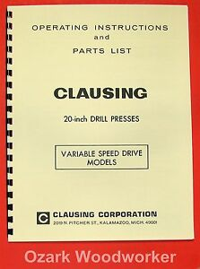 Clausing 20 Inch Variable Speed Drill Press Operator Parts Manual 0145