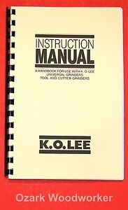K o lee Universal Tool Surface Grinders Instructions Operator Manual 0821