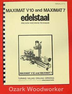 Emco edelstaal Maximat V10 7 Lathe mill Operational Technique Manual 0298