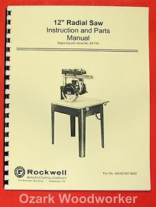 Rockwell delta 12 Radial Arm Saw Instruction Part Manual 0624