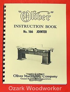 Oliver 166 Wood Planer Jointer Operator And Parts Manual 0973