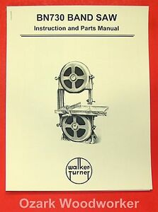 Walker Turner Bn730 12 Band Saw Instructions Parts Manual 0978