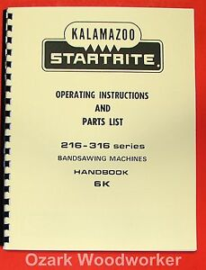 Kalamazoo startrite Band Saw 216 316 Service Manual 0413