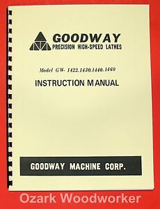 Goodway Gw 1422 1430 1440 1460 Metal Lathe Instructions Manual 0955