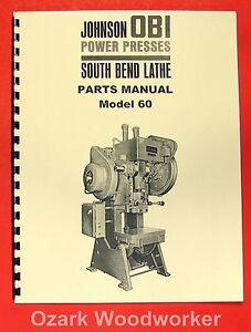 South Bend Johnson Obi 60 Power Press Parts Manual 0694