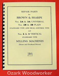 Brown Sharpe 2 2a 2b 3 3a 3b Milling Machine Parts Manual 0086