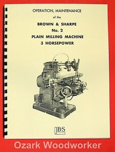 Brown Sharpe No 2 Plain Horizontal Milling Machine Operation Manual 0100