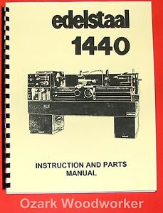 Edelstaal 1440 Metal Lathe Operator s Parts Manual 0287