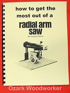 How To Get The Most Out Of A Radial Arm Saw Manual By Dewalt 0819