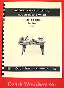 South Bend 9 24 Revised Early Vintage Lathes Parts Manual 1906 39 1083
