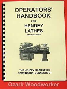 Hendey Geared Coned Head Lathe Operators Handbook Manual 0356