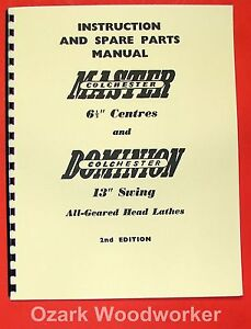 Dominion Master Colchester 13 Metal Lathe Instructions Parts Manual 0279