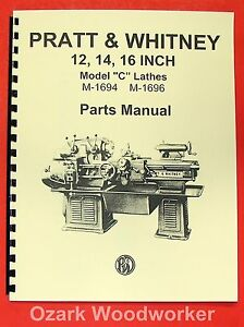 Pratt Whitney Model C Lathe 12 14 16 Parts Manual 0565