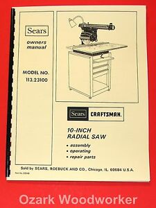 Craftsman 10 Radial Arm Saw 113 23100 Owners Instructions Parts Manual 1052